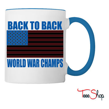 Back To Back World War Champs American Flag Design Coffee & Tea Mug - white /