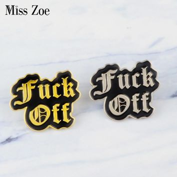 Gold silver black Enamel pins F--k Off Letters brooches Denim Shirt lapel pin Buckle Badge Dark Jewelry Gift for friends