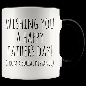 Happy Father's Day From a Social Distance Mug 2020 Dad Gift Idea Funny Fathers Day Coffee Cup