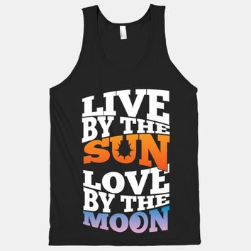 Live By The Sun, Love By The Moon | HUMAN