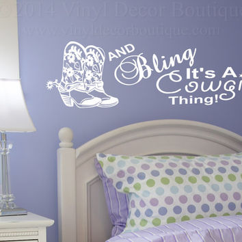 Boots Bling Cowgirl Wall Art, Wall Decal, Vinyl Decal, Vinyl Wall art Boots Bling Cowgirl Thing Girls Bedroom