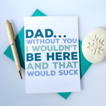 Funny Card, Father's Day Card, Funny Father's Day Card, Cute Father's Day Card, Father, Dad, Father's Day, For Dad, Father's Day, Be Here
