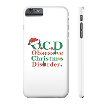Christmas O.C.D  Phone Case