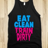 EAT CLEAN TRAIN DIRTY (BLACK TANK)