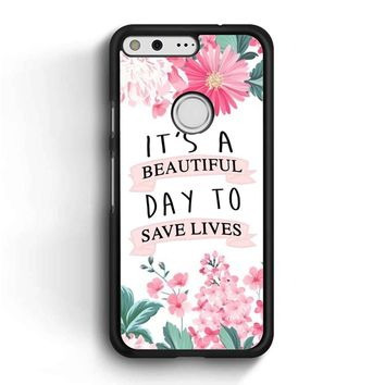 Grey Anatomy Quotes Google Pixel Case