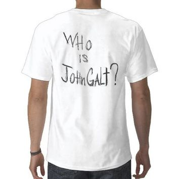 Official ATLAS SHRUGGED Movie T - Who is John Galt T-shirt from Zazzle.com