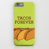 Tacos Forever iPhone & iPod Case by TinyBee