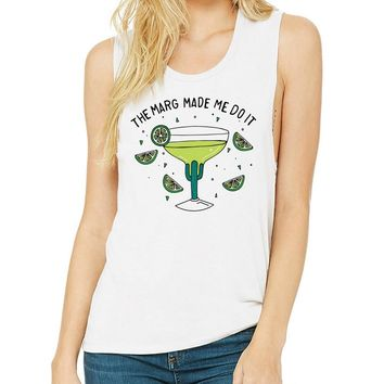The Marg Made Me Do It Muscle Tank