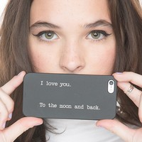 Brandy ♥ Melville |  I Love You to the Moon and Back iPhone 4/4s Case - iPhone Cases - Accessories