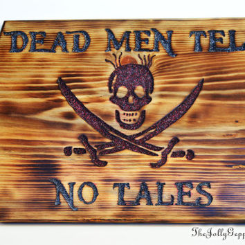 Dead Men Tell No Tales Pirate Sign, Carved Wood, Pirates of the Caribbean, Black Magic, Scull and knives, Pirate Decor, The Jolly Geppetto