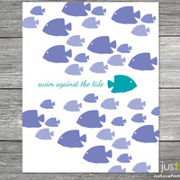 Swim Against The Tide Print - Inspirational Christian Art - Multiple Color Options - Pope Francis Quote