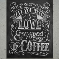 Love & Coffee Chalkboard Art Print