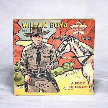 Hopalong Cassidy Gives a Helping Hand Coloring Book - Actor William Boyd  Vintage Western Radio Television Tie In Vintage Kids Coloring Book