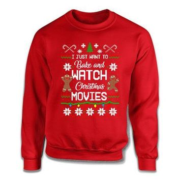 Ugly Sweater I Just Want To Bake And Watch Christmas Movies - ILA-48
