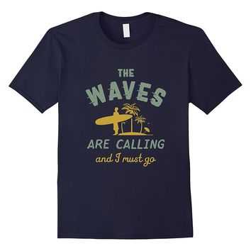 Vintage Surfing T-shirt for Summer Surfer The Waves Calling