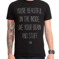 Adventure Time Beautiful Finn Quote T-Shirt