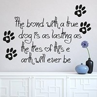 Wall Decals Quote The Bond With A True Dog Decal Heart Paws Trail Vinyl Sticker Nursery Pet-Shop Home Room Bedroom Decor Art Murals Ms726