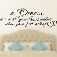 A Dream is a Wish your Heart Makes Wall Sticker Inspirational Bedroom Decal 3