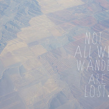 Not All Who Wander Are Lost #Photographic #Print #Travel #Art Travel #Photography #Tolkien #Quote 5x7 Print #wander #notallwhowander