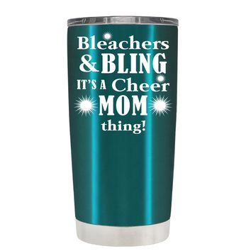 Bleachers & Bling on Teal 20 oz Tumbler Cup