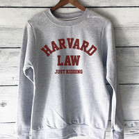 Harvard Law Just Kidding Sweatshirt in Grey with Red Print