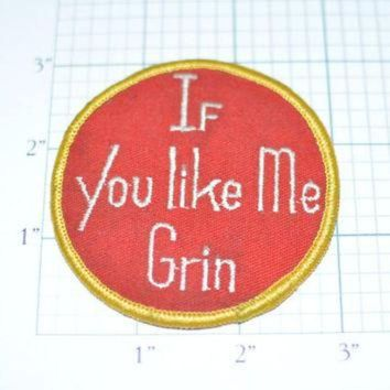 DCCKHD9 If You Like Me Grin Conversation Starter Pickup Line Vintage Patch eb6