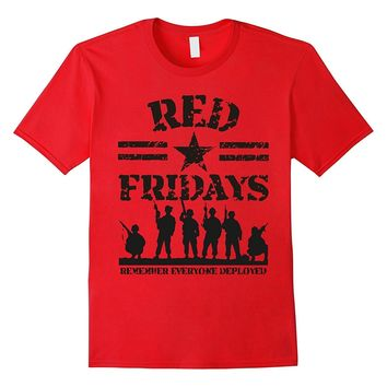 RED Friday Tshirt Military Remember Everyone Deployed Tshirt