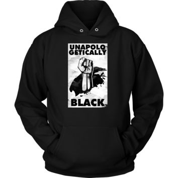 Unapologetically Black Stop Racism Cultural Awareness Hoodie