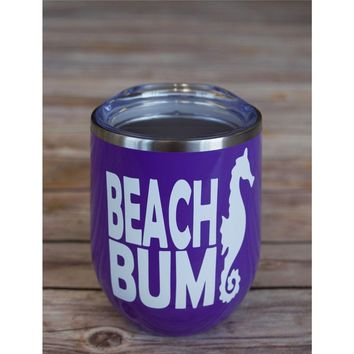 Beach Bum Wine Tumbler {Multiple Colors}