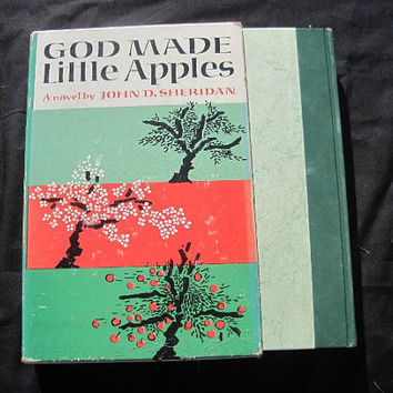 God Made Little Apples by John Sheridan, 1st Printing, 1962, Hardcover with Outer Case, Ex Library from a Hospital