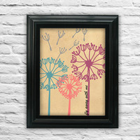 "Dandelion. Come fly away with me. Natuer Print. Flower Poster. Quote Poster. Love Quote Poster 8.5x11"" print"