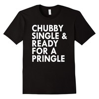 Chubby Single And Ready For A Pringle Shirt