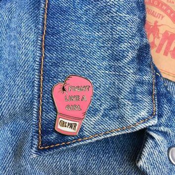 Fight Like A Girl (GRL PWR) -- Enamel Pin