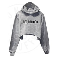 CEO,000,000 Cropped Hoodie