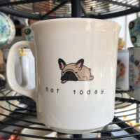 Mug | Not Today
