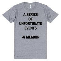 A Series Of Unfortunate Events -A Memoir