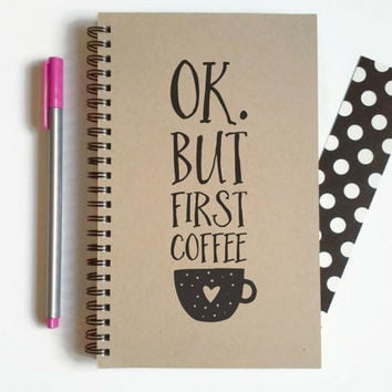 Writing journal, spiral notebook, cute diary, small sketchbook, scrapbook, memory book, 5x8 journal - OK but first coffee
