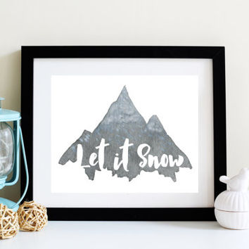 Let it Snow - Digital Download - Instant Download - Art Print - Home Decor - Watercolor Print - Thanksgiving Decor - Printable