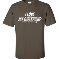 I Love My Girlfriend Lets Me Go Fishing Funny T-Shirt Tee Shirt TShirt Mens Ladies Womens Youth Shirt Gifts Funny Fish Fishing Tee ML-066