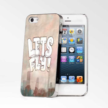 Lets Fly iPhone 4s iphone 5 iphone 5s iphone 6 case, Samsung s3 samsung s4 samsung s5 note 3 note 4 case, iPod 4 5 Case