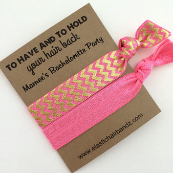 Custom Bachelorette Party Favors/Gifts - Foil Chevron - To Have and to Hold Your Hair Back - Choose your color