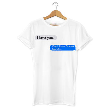 I Love Shawn Mendes iMessage T-Shirt