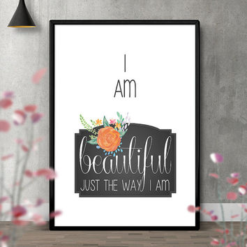 Floral Beautiful Quote | Printable Inspirational Typography Art | I am beautiful | Instant Download | Room Decor | Home Decor | Wall Decor