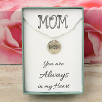 Mother's Day gift for Mom sterling silver necklace with hand stamped MOM charm You are always in my heart handmade jewelry