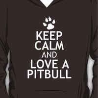 KEEP CALM AND LOVE A PITBULL Hoodie (Pullover)