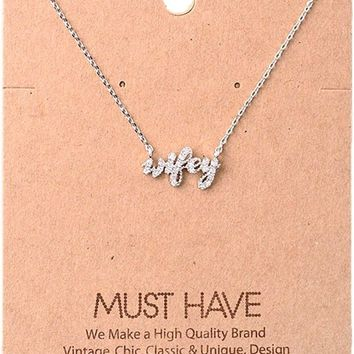 Must Have-Bling Wifey Necklace, Silver