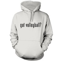 got volleyball? Funny Hoodie, White, Small