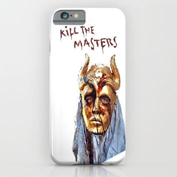 KILL THE MASTERS iPhone & iPod Case by Rowans