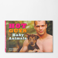 Urban Outfitters - Hot Guys With Baby Animals By Audrey Khuner & Carolyn Newman