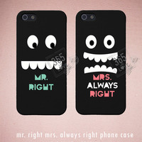 Mr. Right and Mrs. Always Right Couples Matching Phone Cases for iphone 4 4S 5 5C Galaxy S3 S4 - Romantic Gift